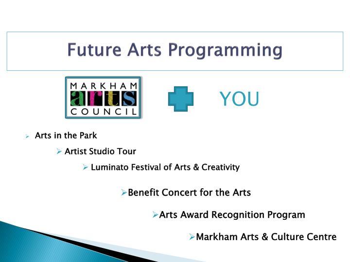 Future Arts Programming