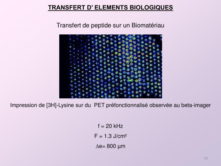 TRANSFERT D' ELEMENTS BIOLOGIQUES