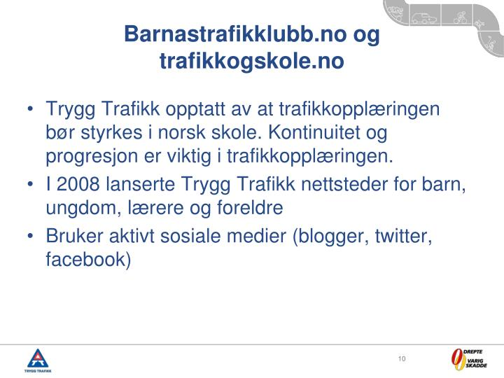 Barnastrafikklubb.no og trafikkogskole.no