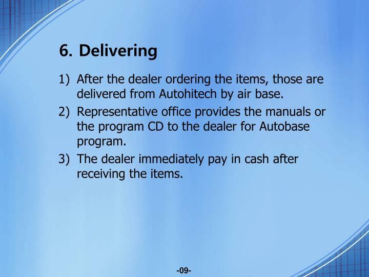 6. Delivering