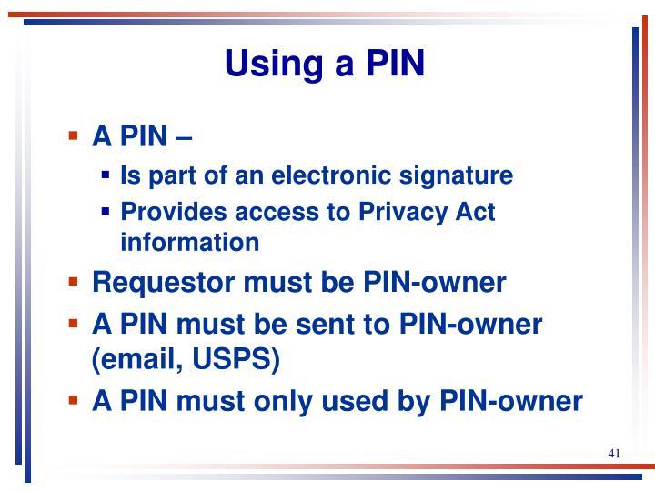 Using a PIN