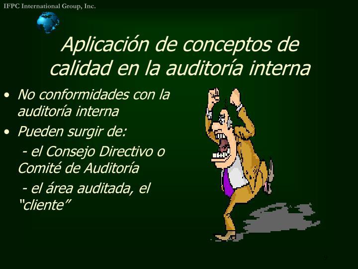 Aplicación de conceptos de calidad en la auditoría interna