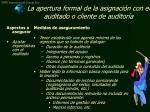 la apertura formal de la asignaci n con el auditado o cliente de auditor a