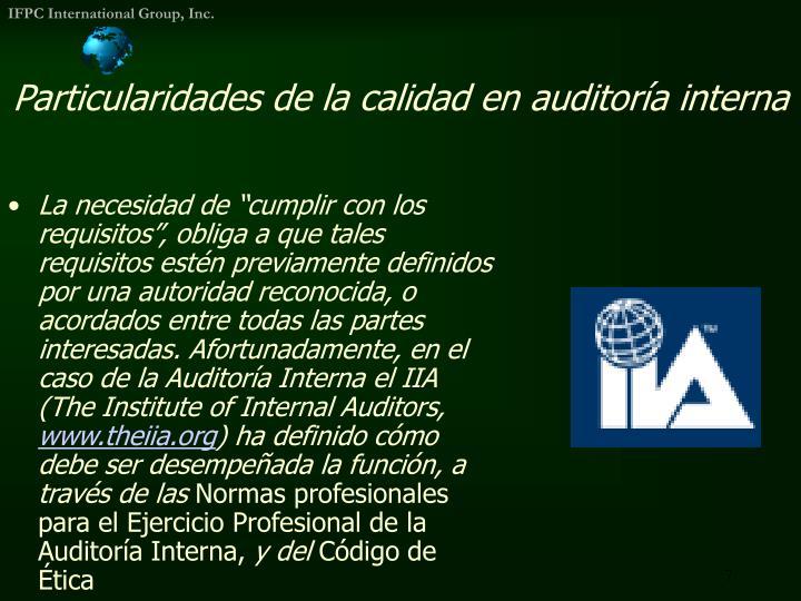 Particularidades de la calidad en auditoría interna