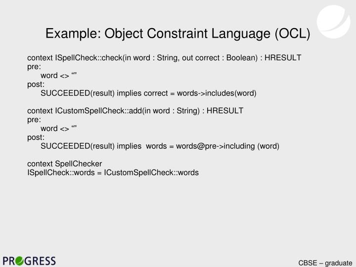 Example: Object Constraint Language (OCL)