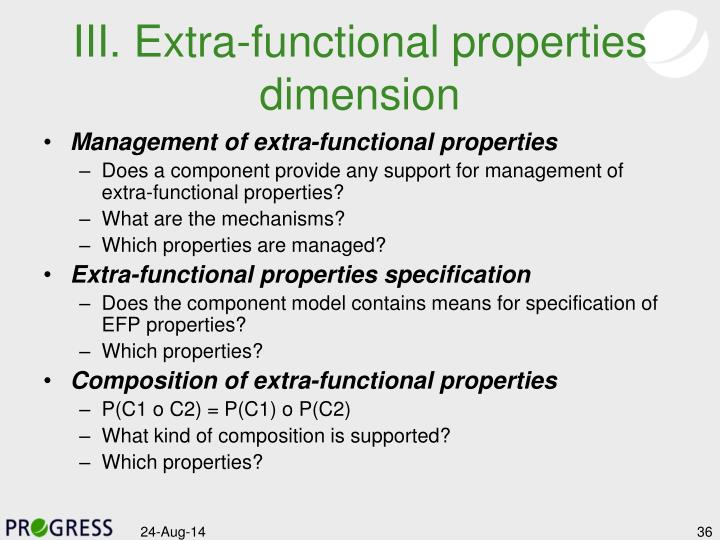 III. Extra-functional properties dimension