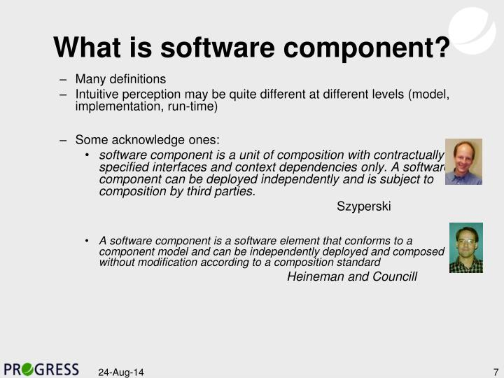 What is software component?