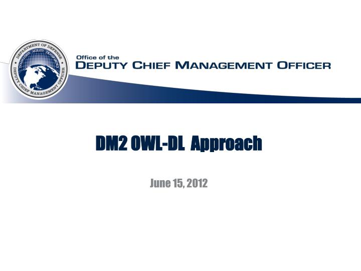 DM2 OWL-DL  Approach