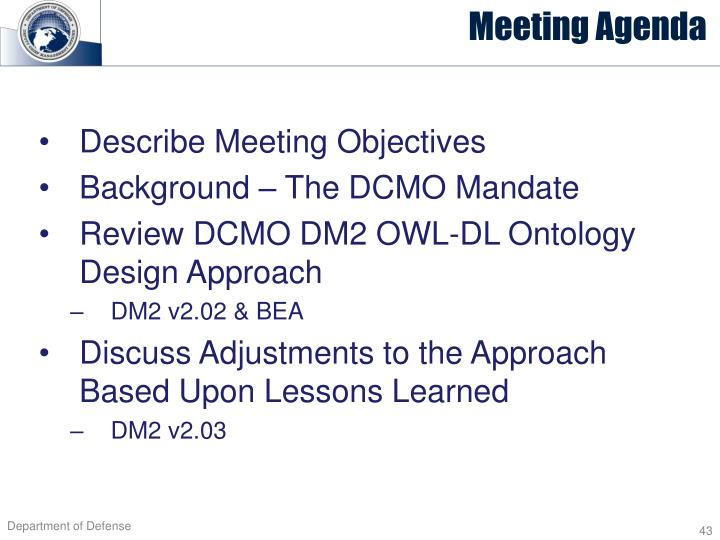 Describe Meeting Objectives