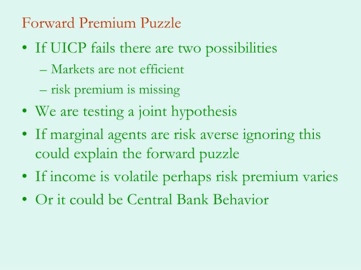 Forward Premium Puzzle