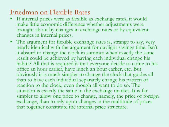 Friedman on Flexible Rates