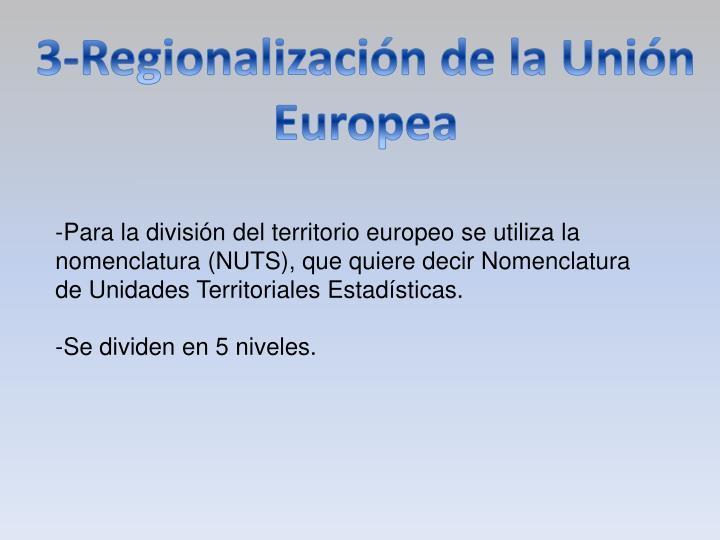 3-Regionalización de la Unión Europea
