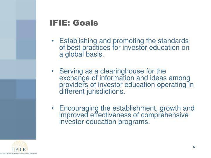 IFIE: Goals