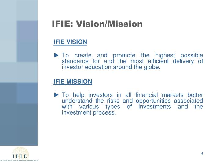 IFIE: Vision/Mission