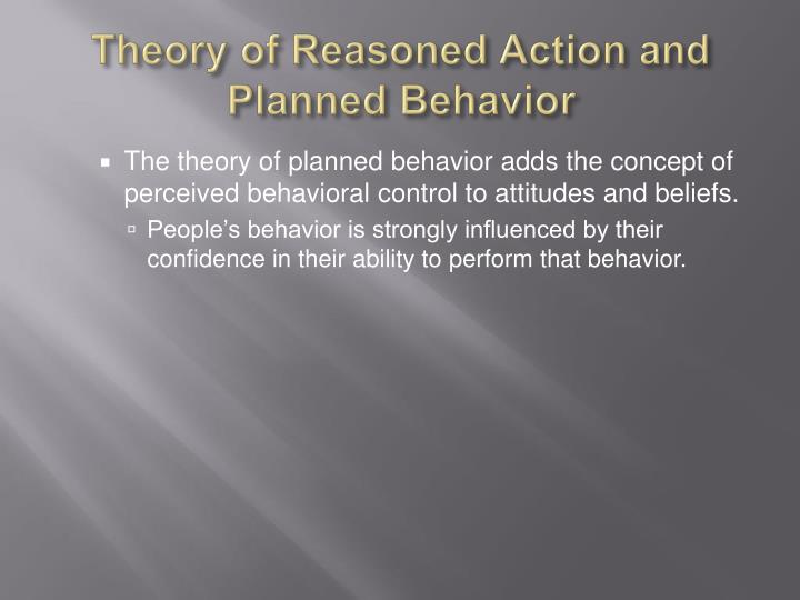 Theory of Reasoned Action/Theory of Planned Behavior
