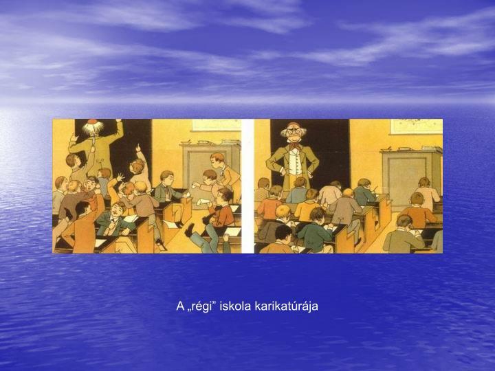 A rgi iskola karikatrja