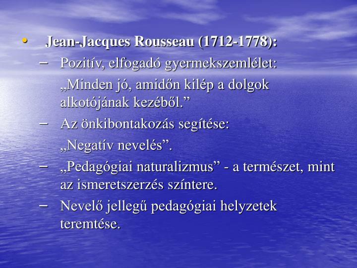Jean-Jacques Rousseau (1712-1778):