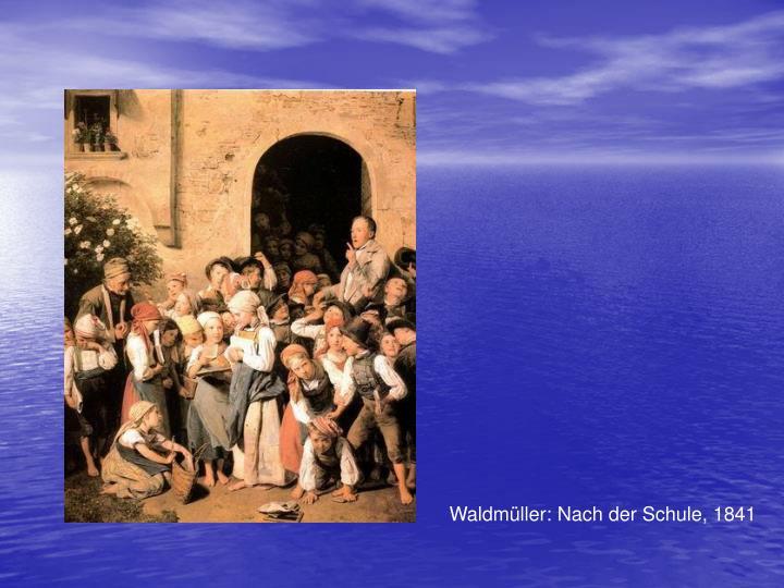 Waldmller: Nach der Schule, 1841