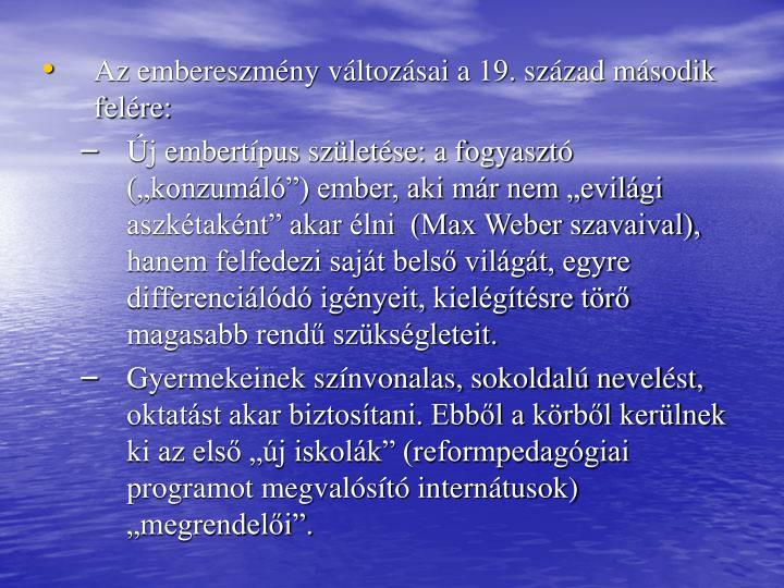 Az embereszmny vltozsai a 19. szzad msodik felre: