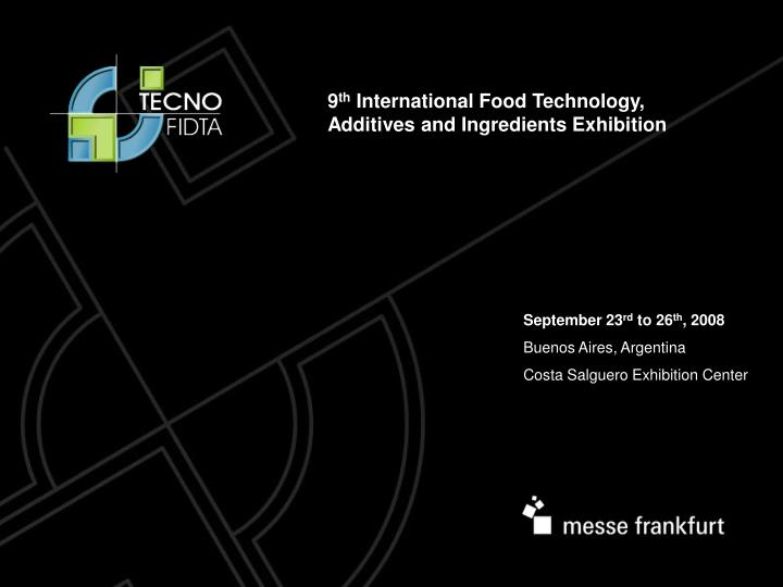 September 23 rd to 26 th 2008 buenos aires argentina costa salguero exhibition center
