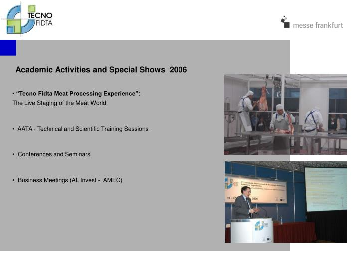 Academic Activities and Special Shows  2006