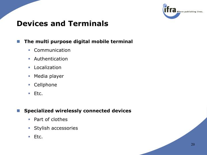Devices and Terminals