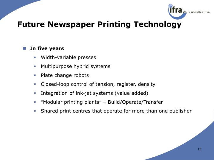 Future Newspaper Printing Technology