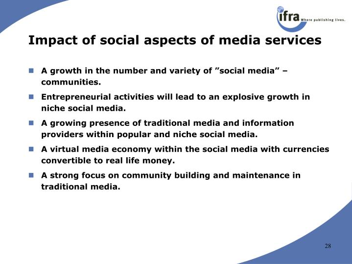 Impact of social aspects of media services