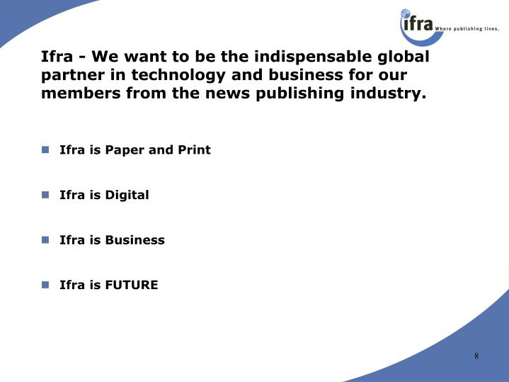 Ifra is Paper and Print