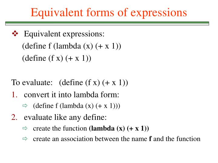 Equivalent forms of expressions