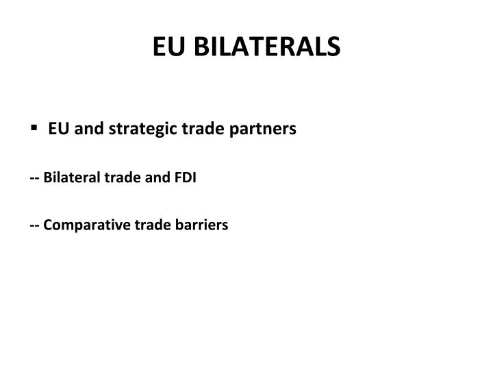 EU BILATERALS