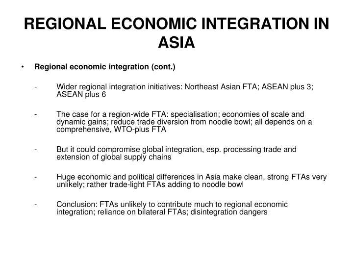 REGIONAL ECONOMIC INTEGRATION IN ASIA