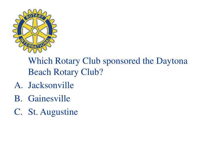 Which Rotary Club sponsored the Daytona Beach Rotary Club?