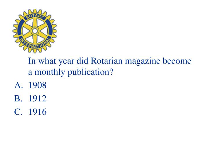 In what year did Rotarian magazine become a monthly publication?