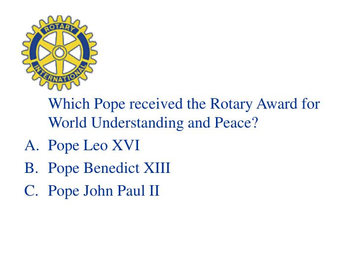 Which Pope received the Rotary Award for World Understanding and Peace?