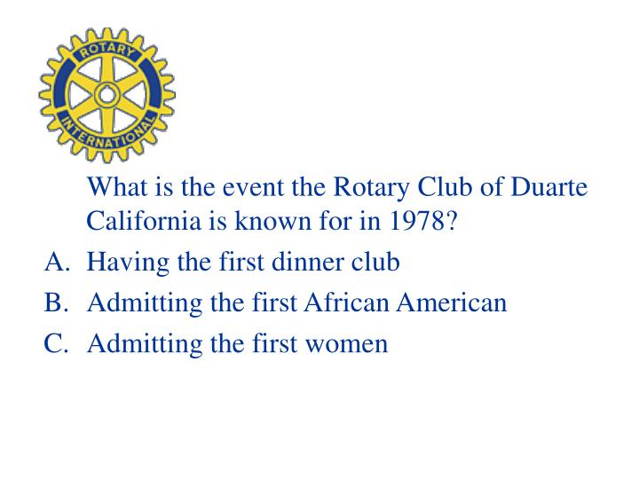 What is the event the Rotary Club of Duarte California is known for in 1978?