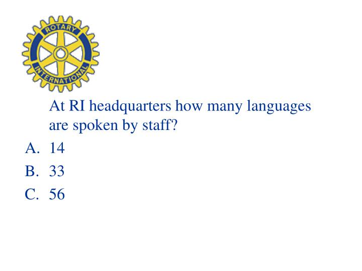At RI headquarters how many languages are spoken by staff?