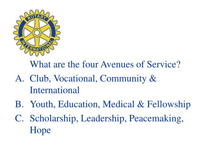 What are the four Avenues of Service?