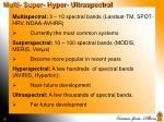 multi super hyper ultraspectral