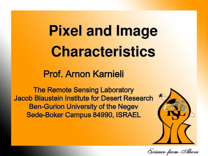 Pixel and Image Characteristics