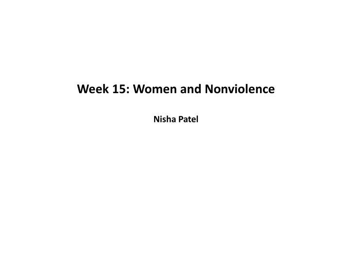 Week 15: Women and Nonviolence