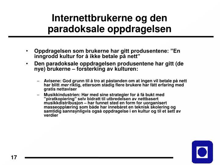 Internettbrukerne og den paradoksale oppdragelsen
