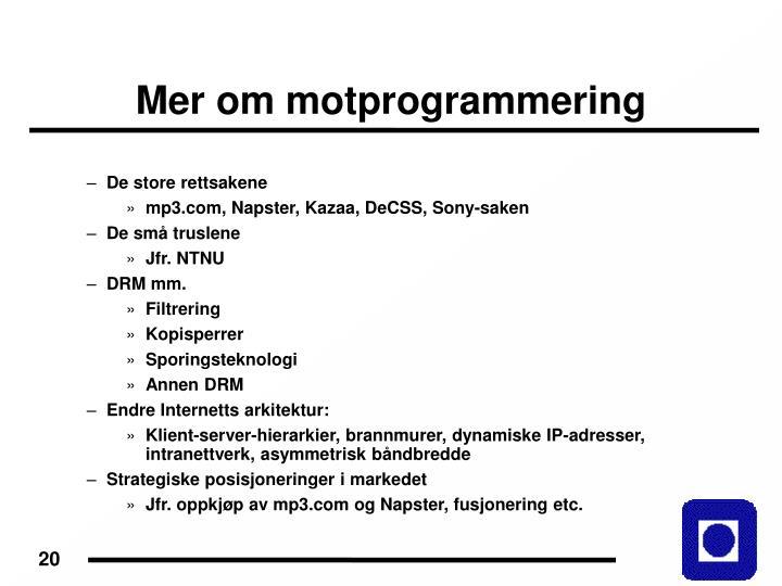 Mer om motprogrammering