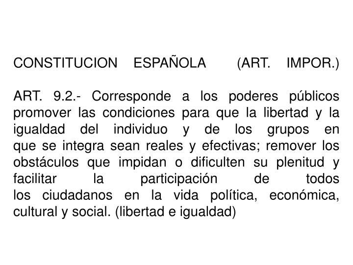 CONSTITUCION ESPAÑOLA  (ART. IMPOR.)