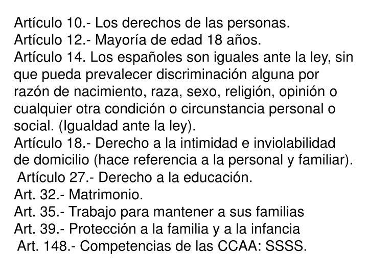 Artículo 10.- Los derechos de las personas.