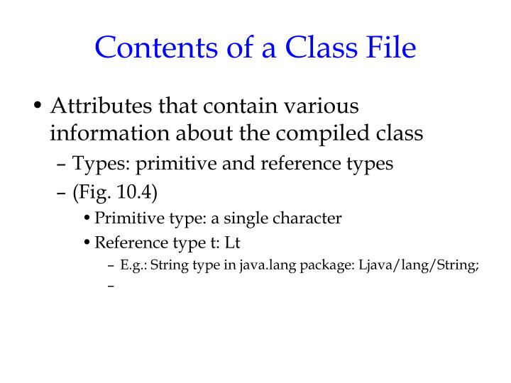 Contents of a Class File