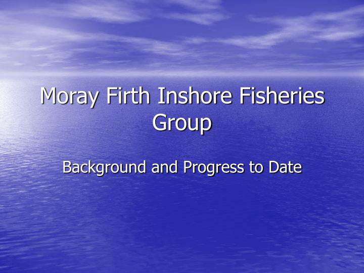 Moray Firth Inshore Fisheries Group