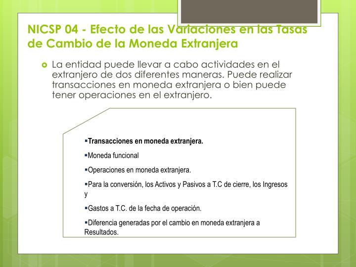 NICSP 04 - Efecto de las Variaciones en las Tasas de Cambio de la Moneda Extranjera