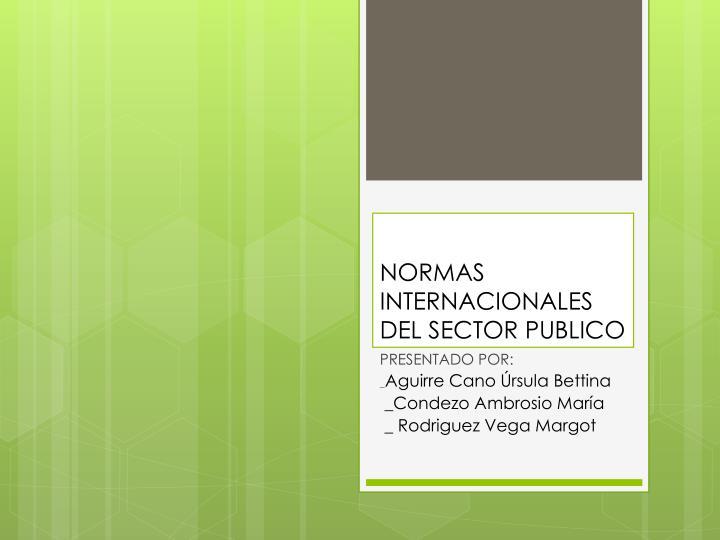NORMAS INTERNACIONALES DEL SECTOR PUBLICO