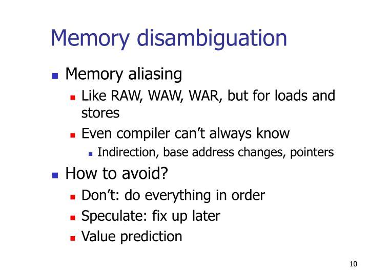 Memory disambiguation